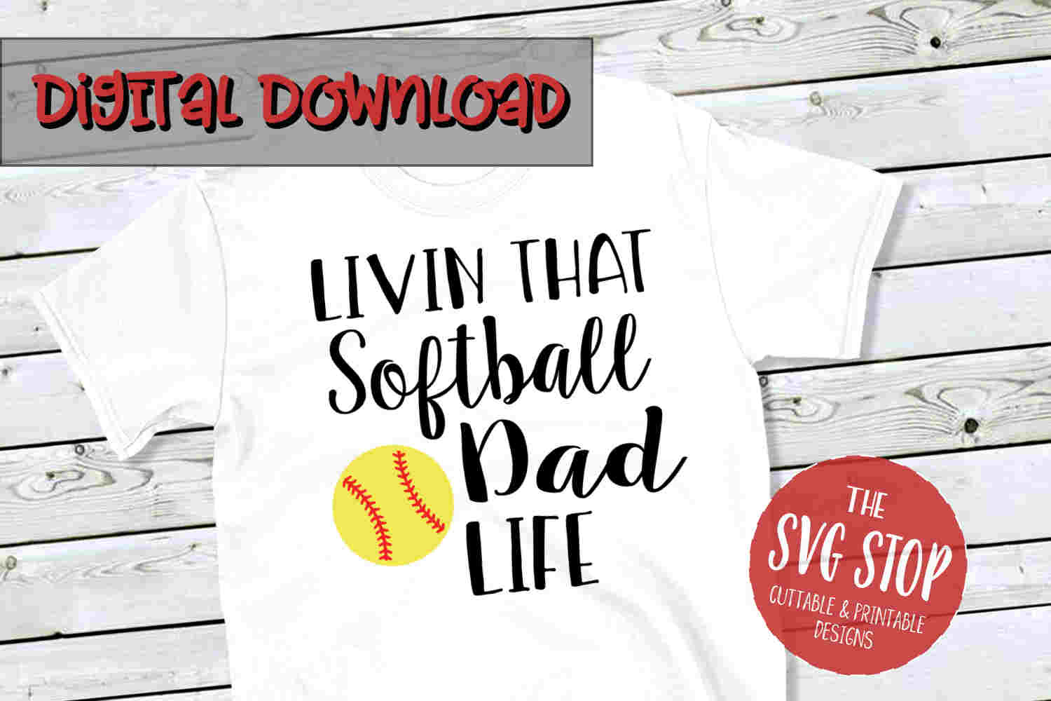 Softball Dad Life -SVG, PNG, DXF example image 1