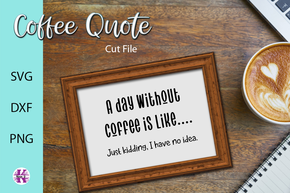 Funny Coffee Quote SVG Cutting File example image 1