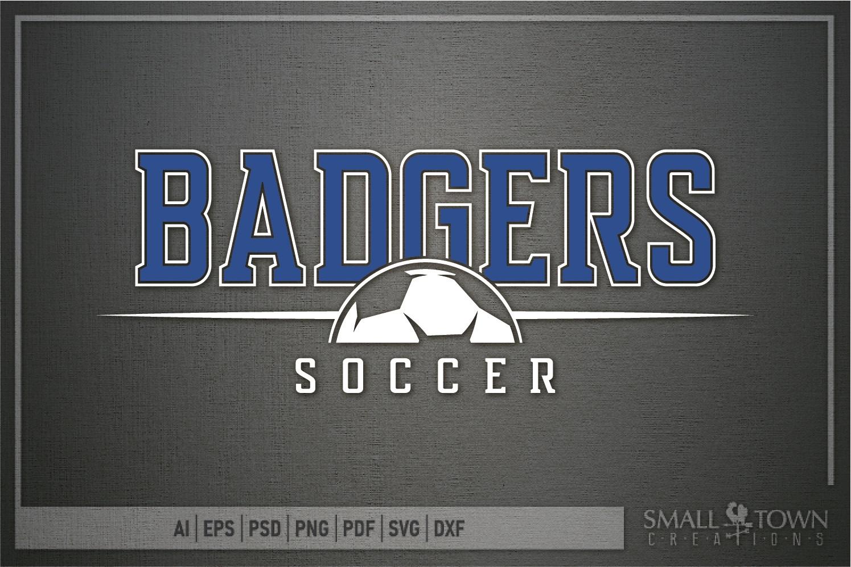 Badger, Badger Soccer Team, Sport, PRINT, CUT & DESIGN example image 5