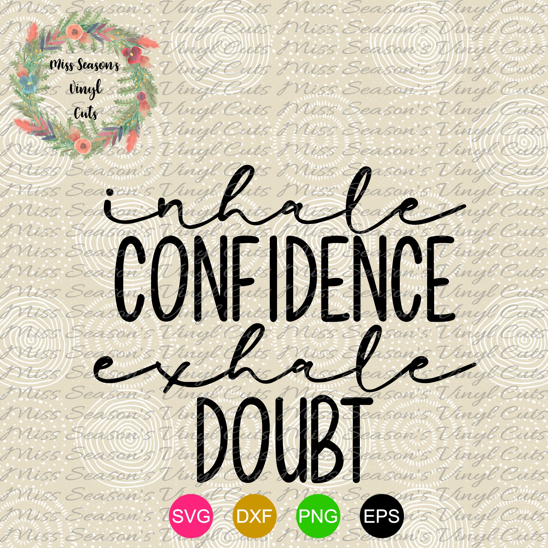 Inhale Confidence Exhale Doubt SVG Png Dxf eps example image 2