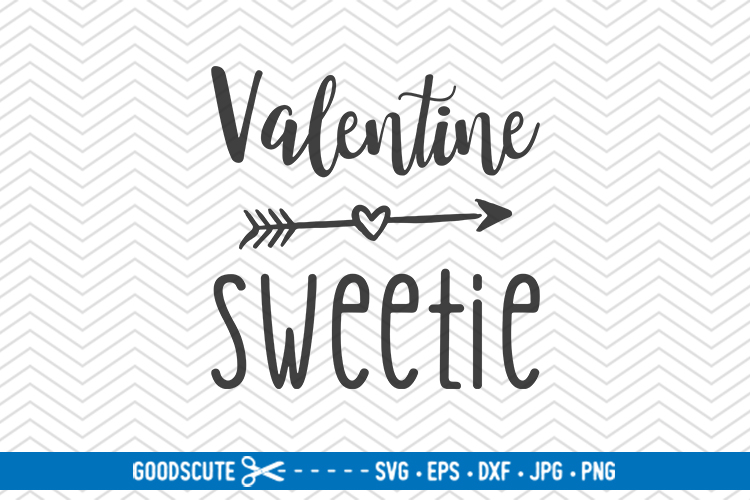 Valentine Sweetie - SVG DXF JPG PNG EPS example image 1