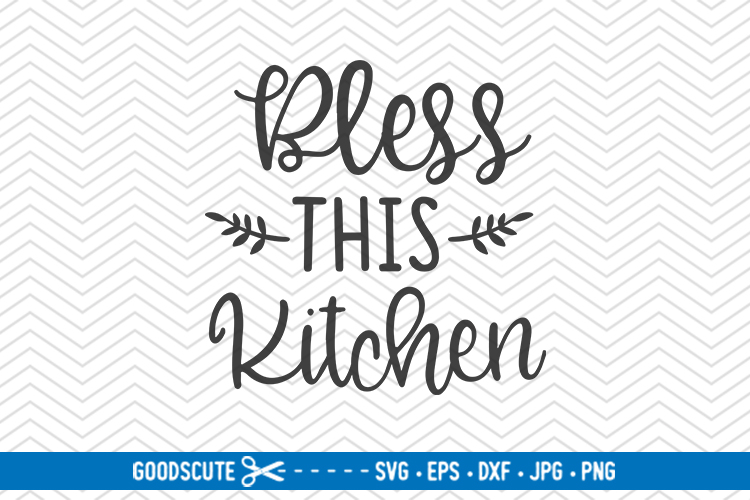 Bless This Kitchen - SVG DXF JPG PNG EPS example image 1