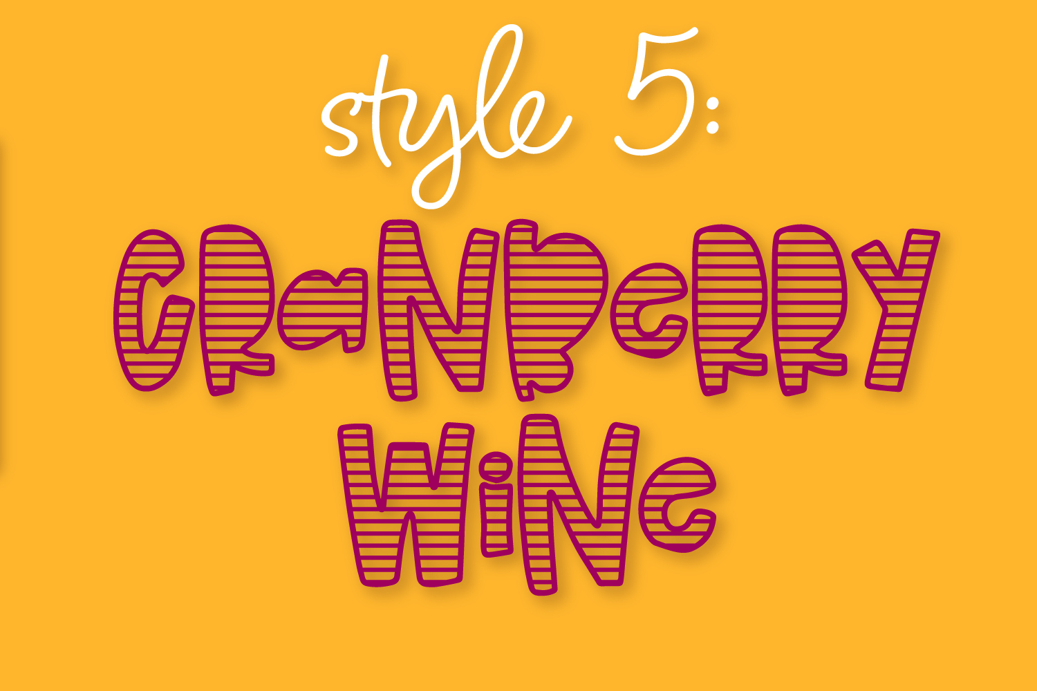 Cranberry Wine - A Striped Font Family of 6 New Fonts! example image 7