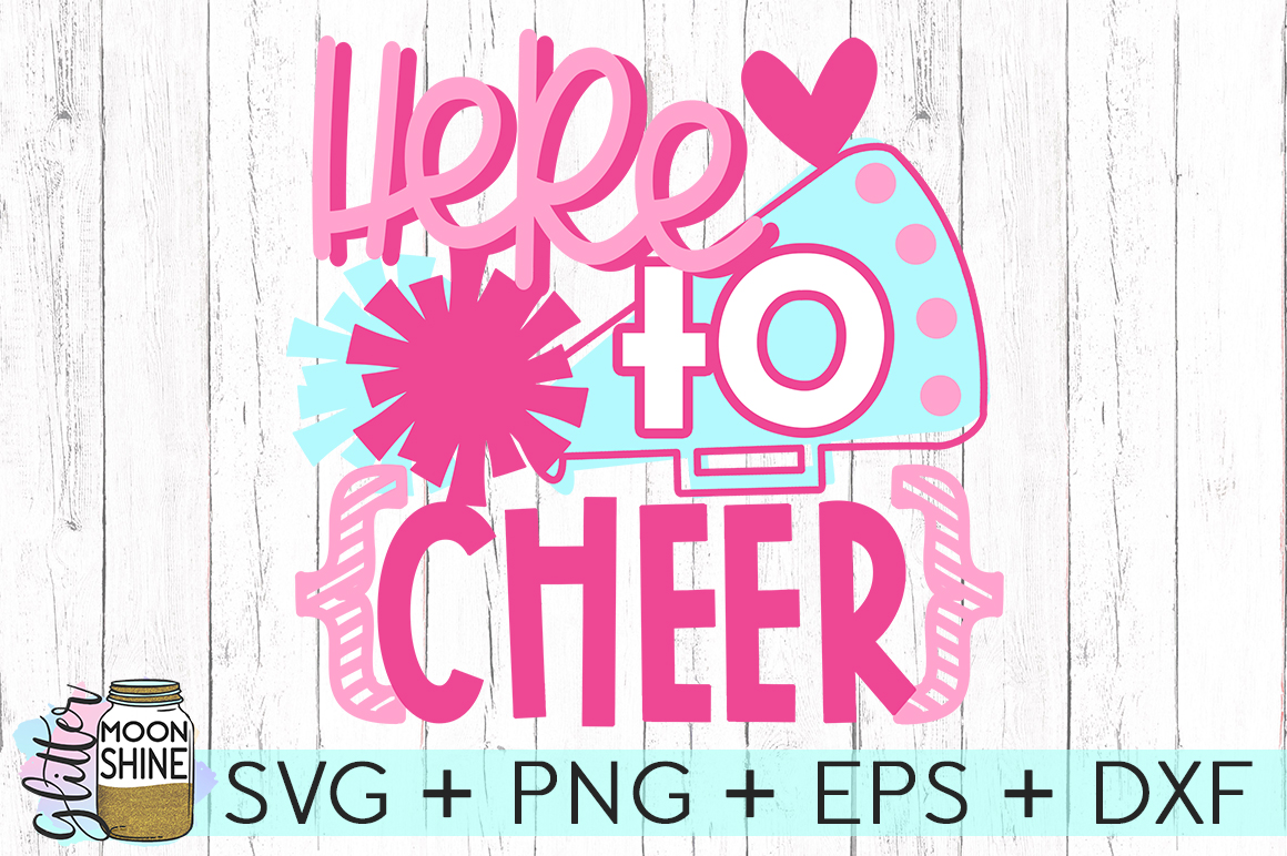 Here To Cheer SVG DXF PNG EPS Cutting Files example image 2