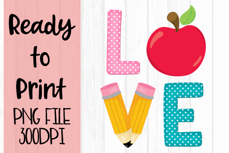 Love School Ready to Print example image 1