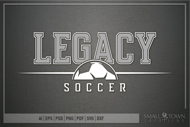 Legacy, Soccer, Sports, Team, logo, PRINT, CUT & DESIGN example image 5