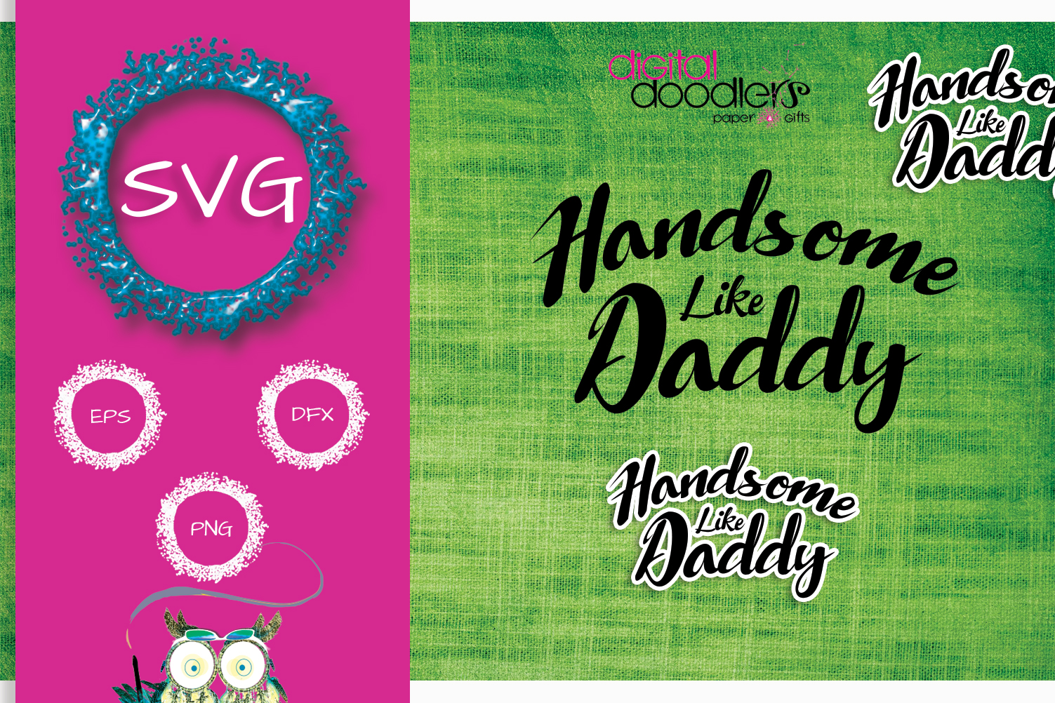 Handsome Like Daddy example image 1