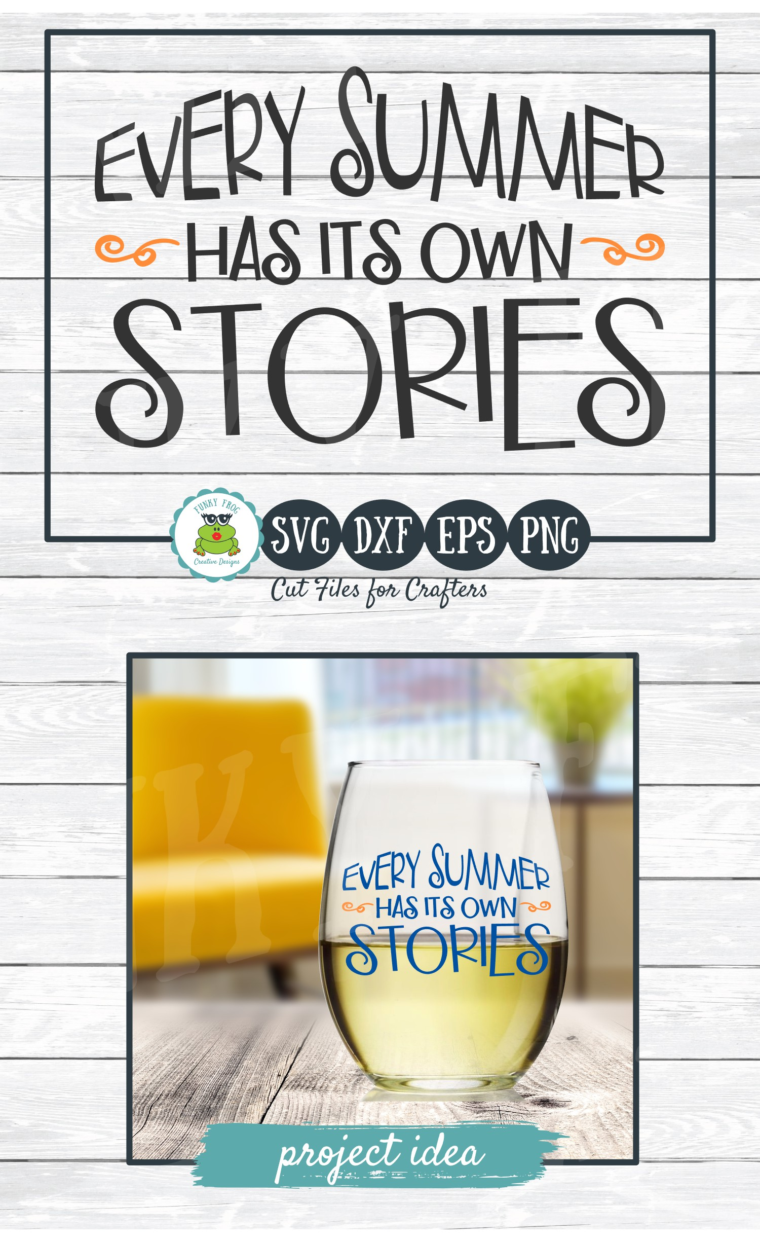 Every Summer Has Its Own Stories, SVG Cut File for Crafters example image 4