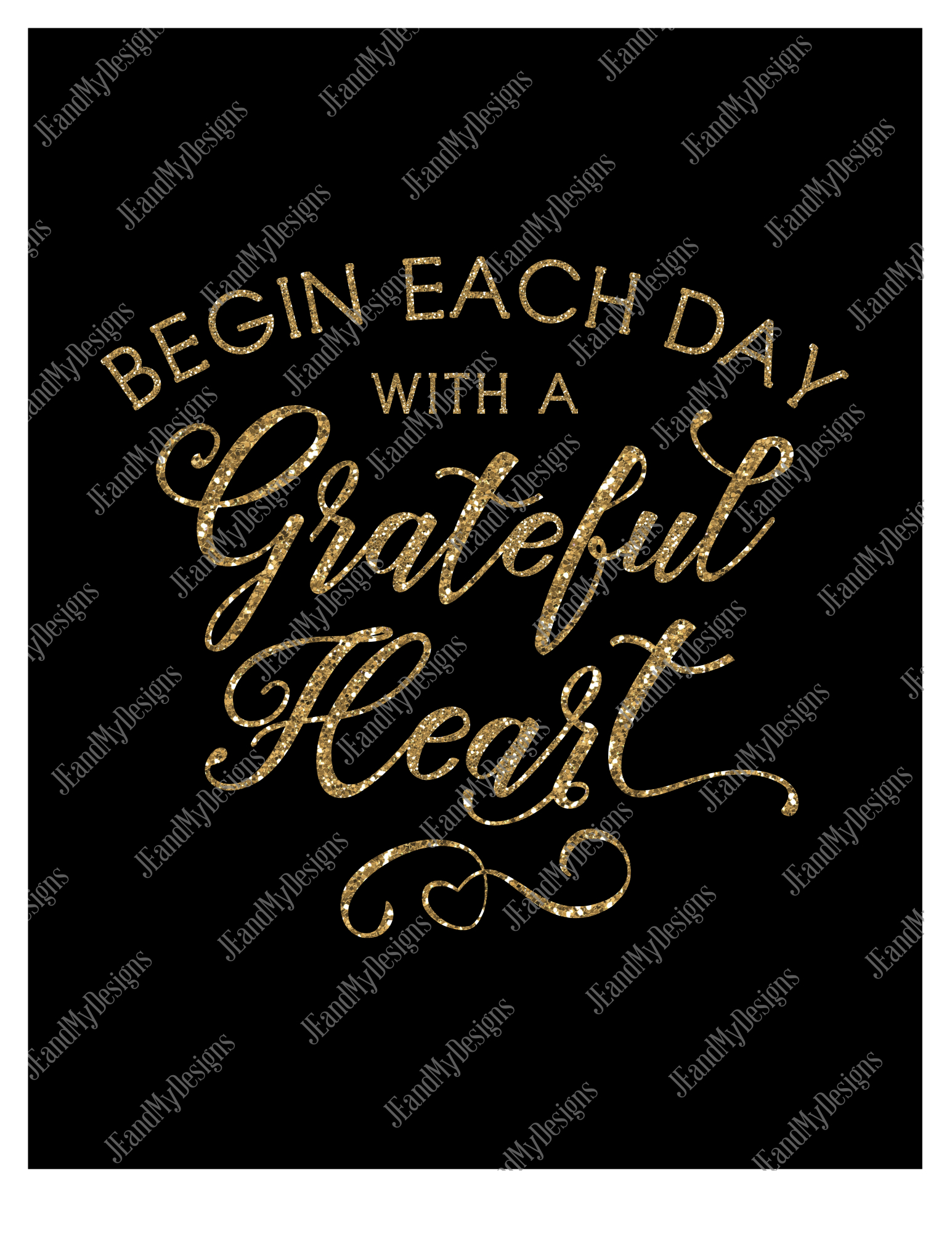 Begin Each Day With a Grateful Heart SVG, JPEG, PNG, EPS, DXF example image 2