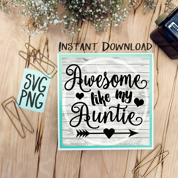 Awesome Like My Auntie SVG Image Design for Vinyl Cutters Print DIY Design Brother Cricut Cameo Cutout  example image 1