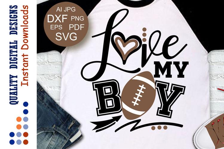 Football SVG Love my Boy example image 1