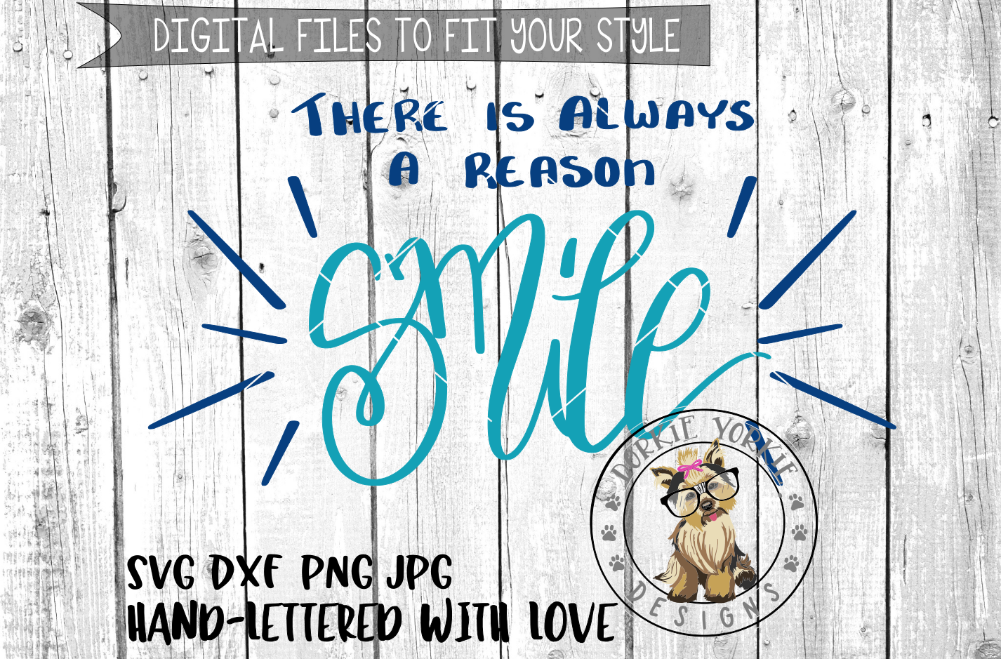 There is Always A Reason to Smile  - Hand lettered  - SVG cut file example image 1