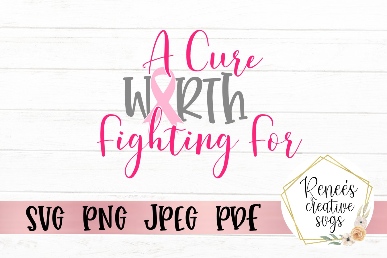 A cure worth fighting for Breast cancer awareness SVG example image 2