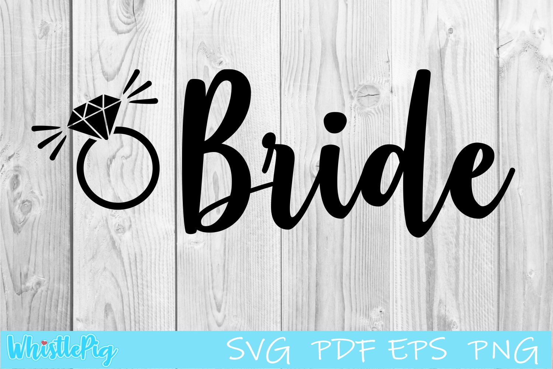 Bride SVG bride svg engagement svg bride svg wedding example image 1