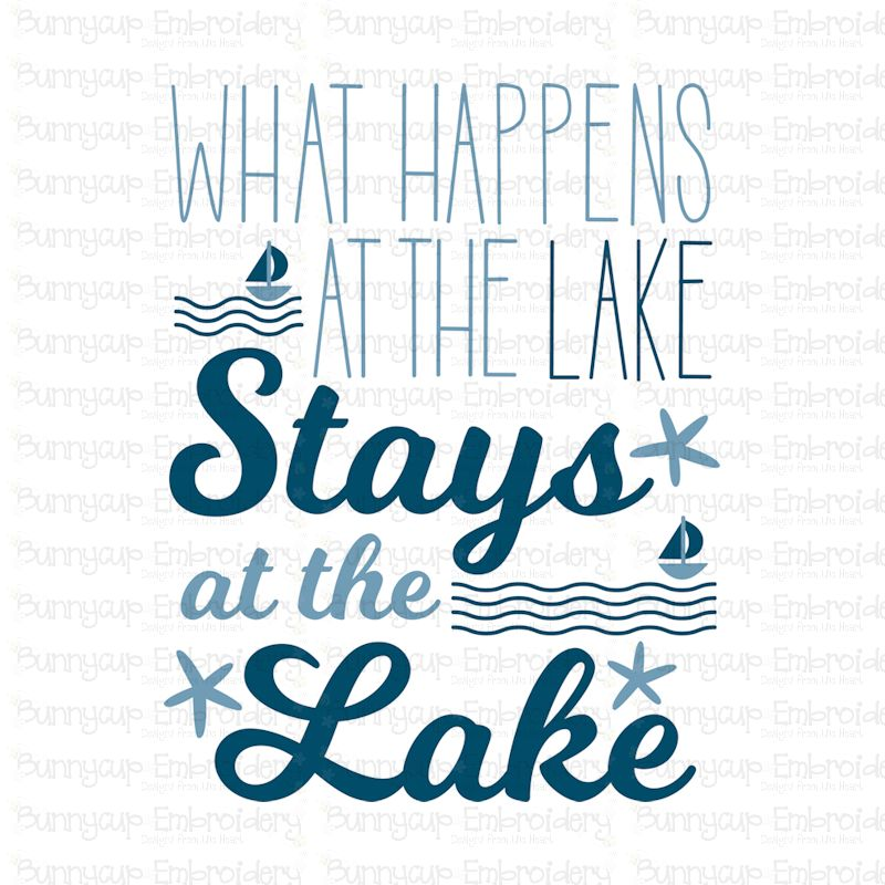 What Happens At The Lake Stays At The Lake - SVG, Clipart example image 2