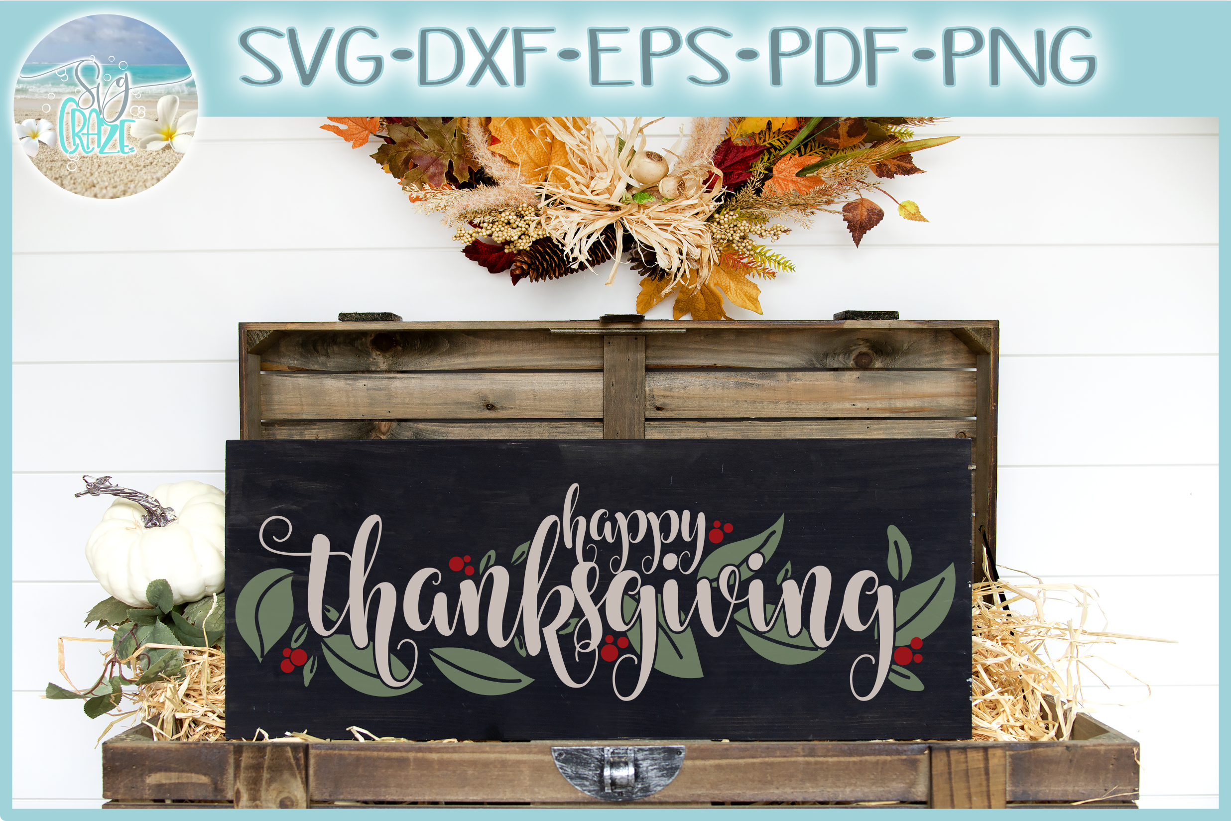 Happy Thanksgiving Quote With Leaves Berries SVG example image 1