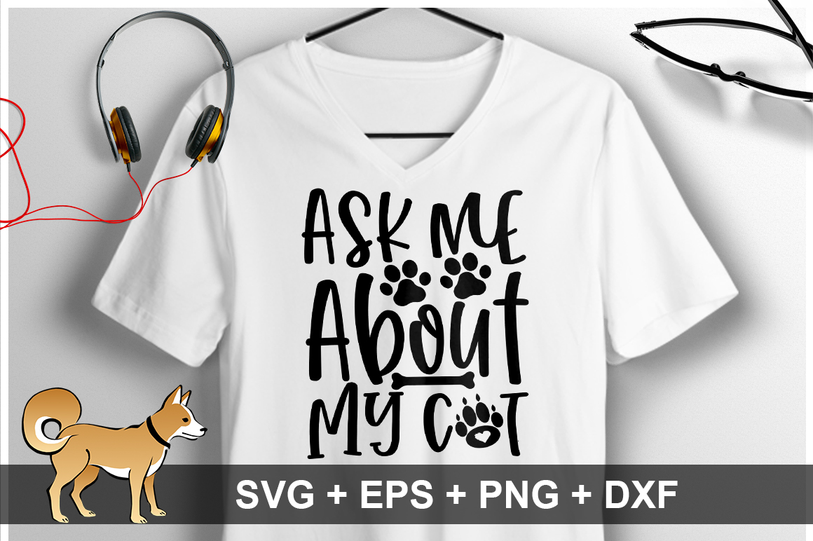Ask Me About My Cat SVG Design example image 1