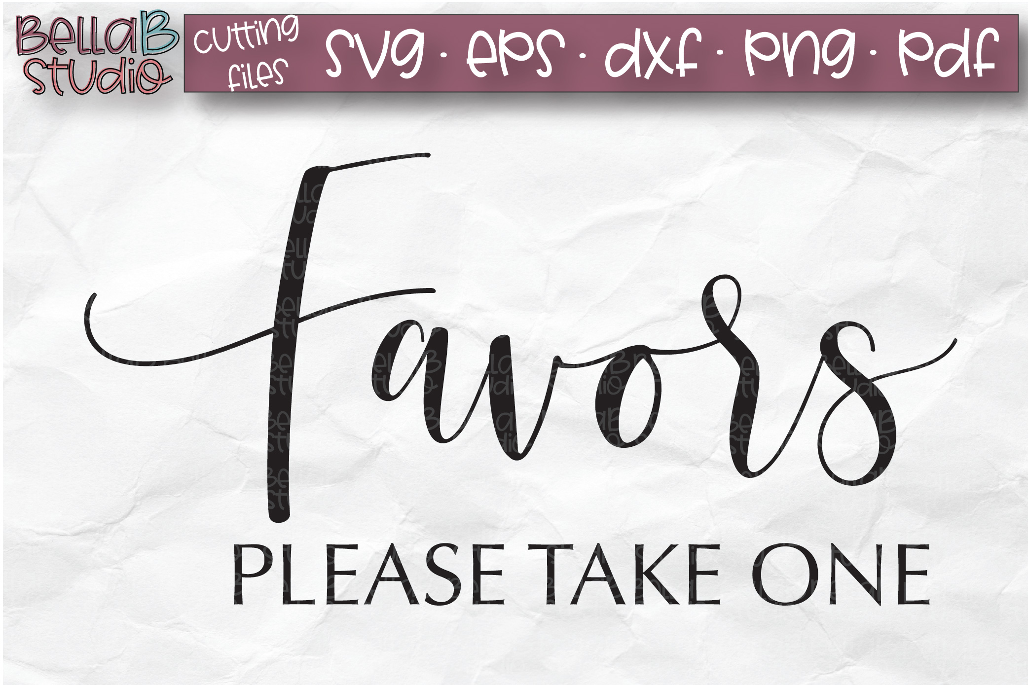 Wedding Sign SVG, Favors Please Take One SVG, Wedding SVG example image 2