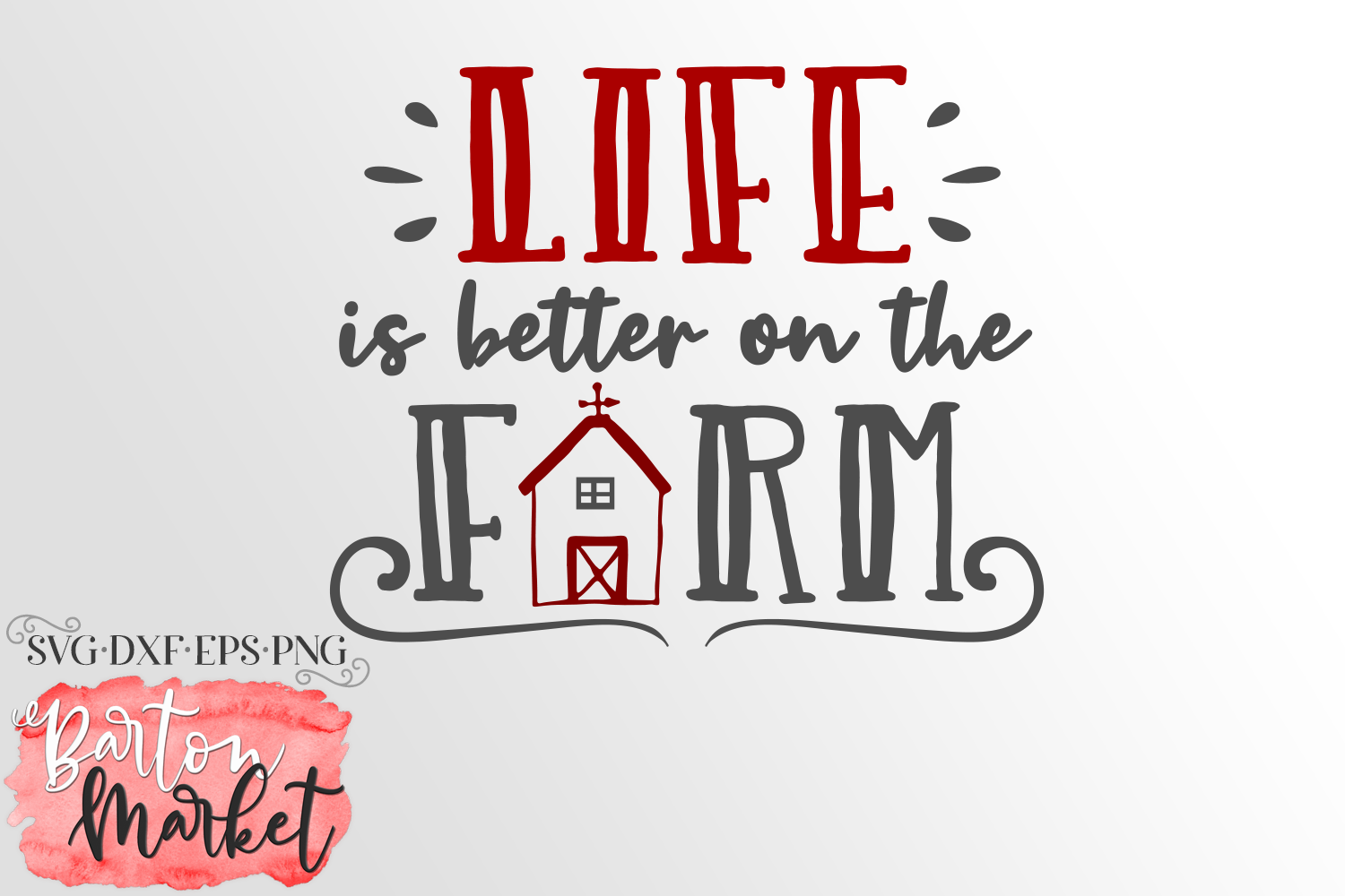 Life Is Better On The Farm SVG DXF EPS PNG example image 4