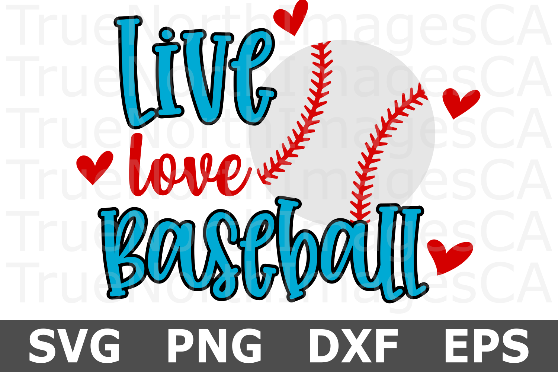 Live Love Baseball - A Sports SVG Cut File example image 2