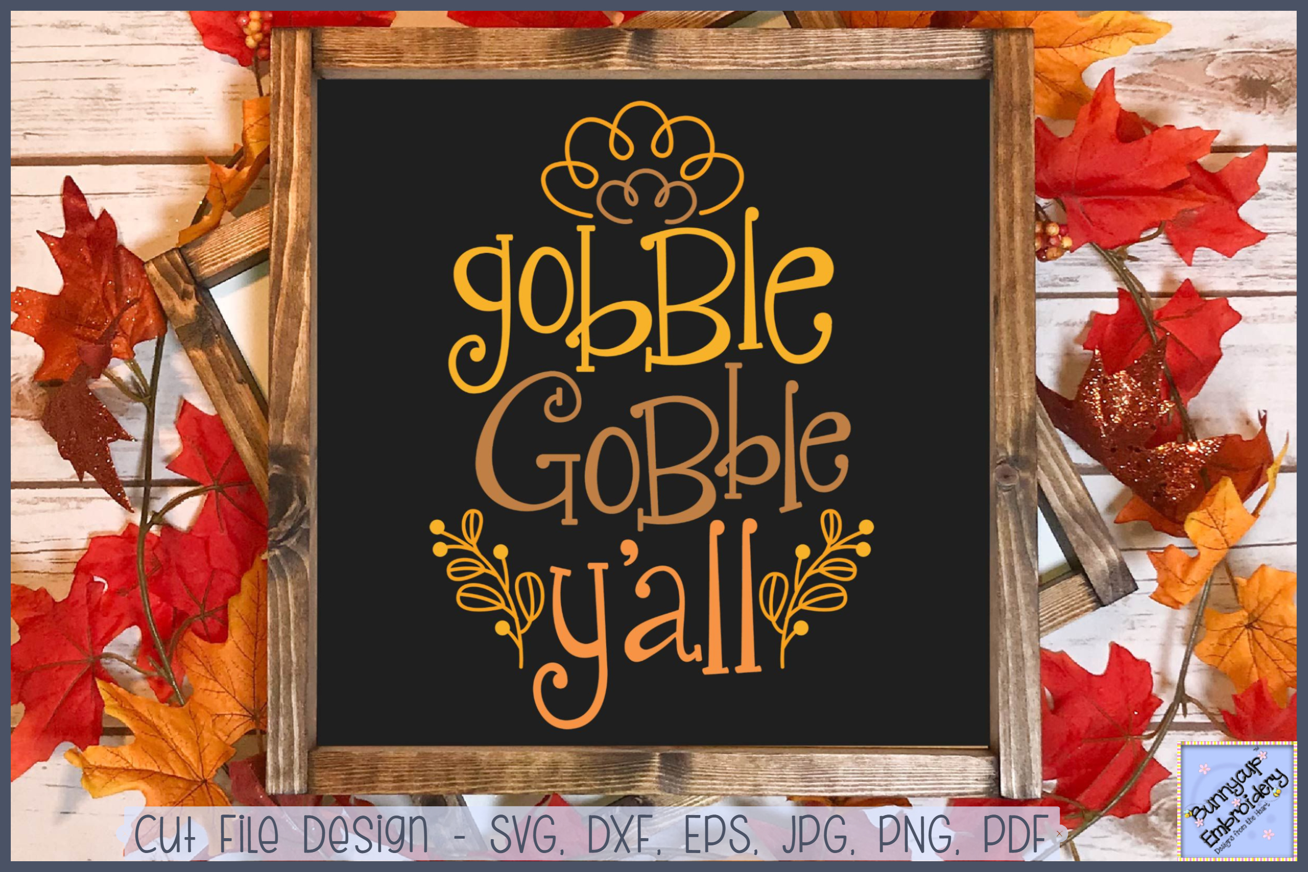 Gobble Gobble Y'All - SVG, Clipart, Printable example image 1