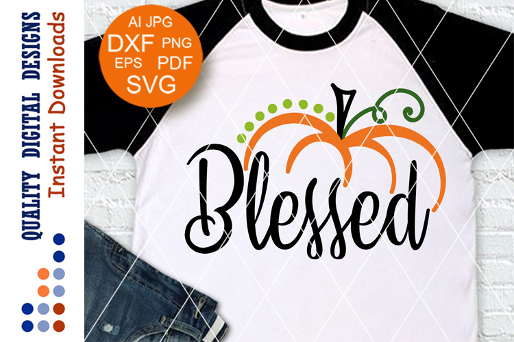 Blessed svg files sayings October SVG Cut Files Thanksgiving example image 1