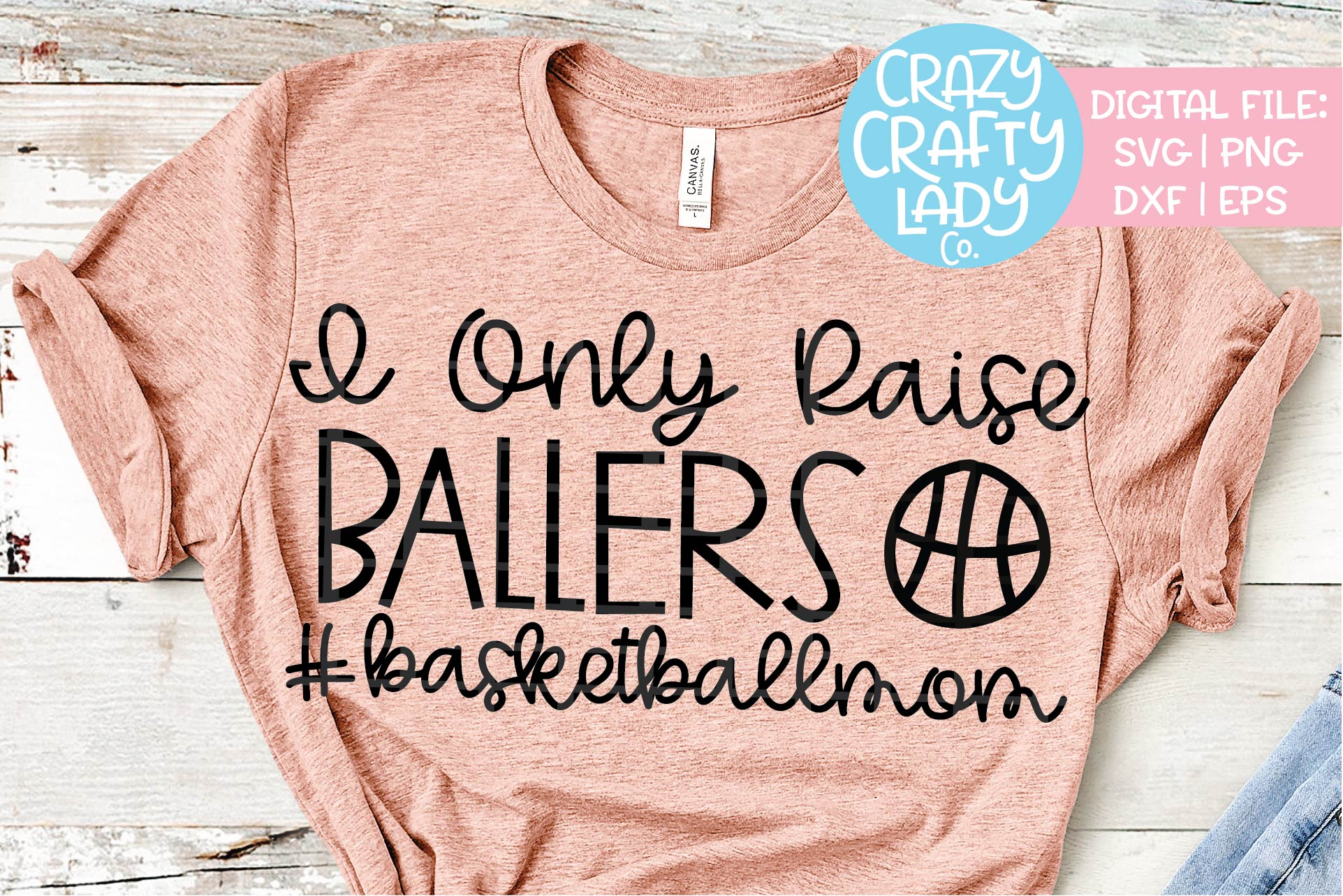 I Only Raise Ballers Basketball SVG DXF EPS PNG Cut File example image 1
