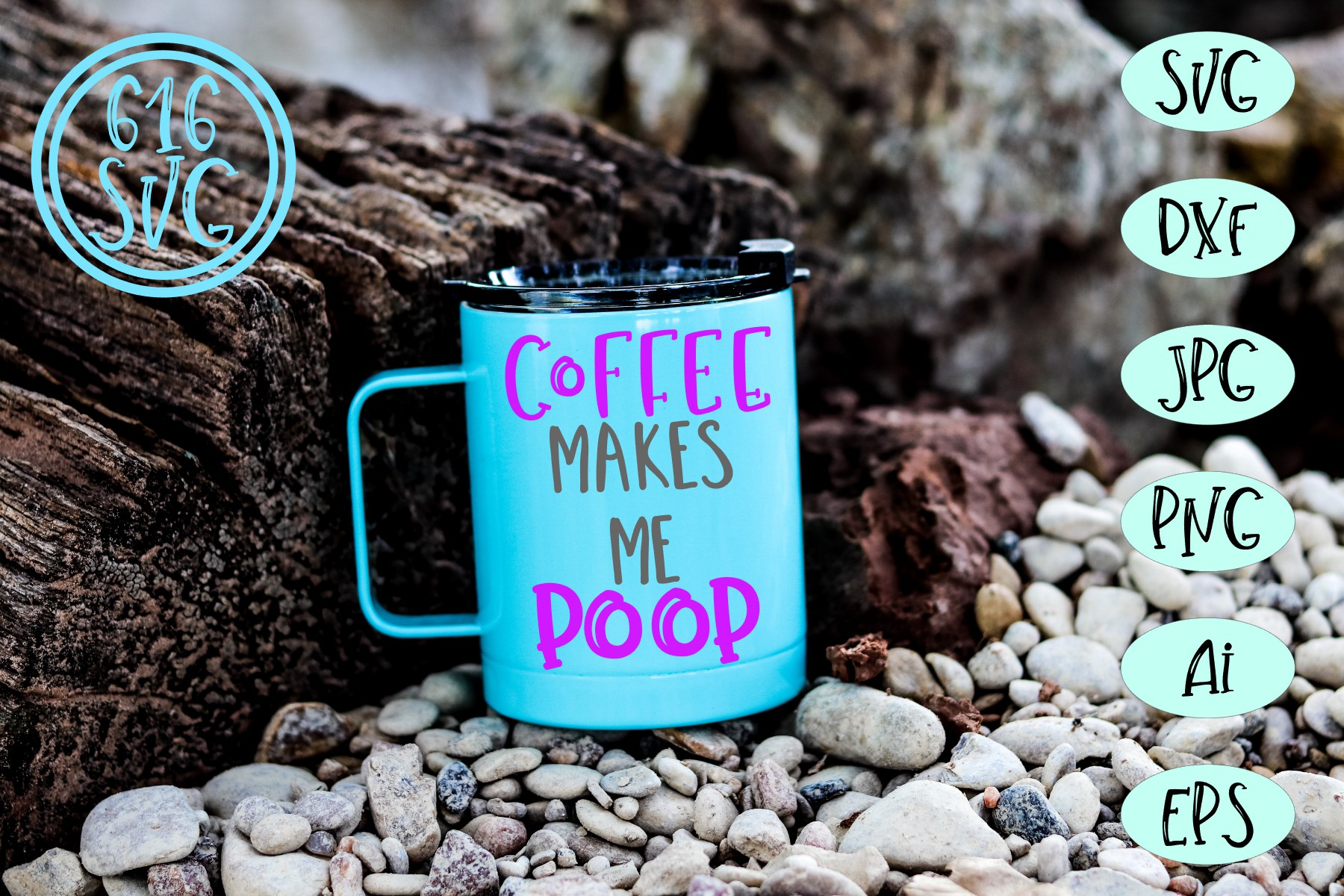 Coffee makes me poop SVG, DXF, Ai, PNG example image 1