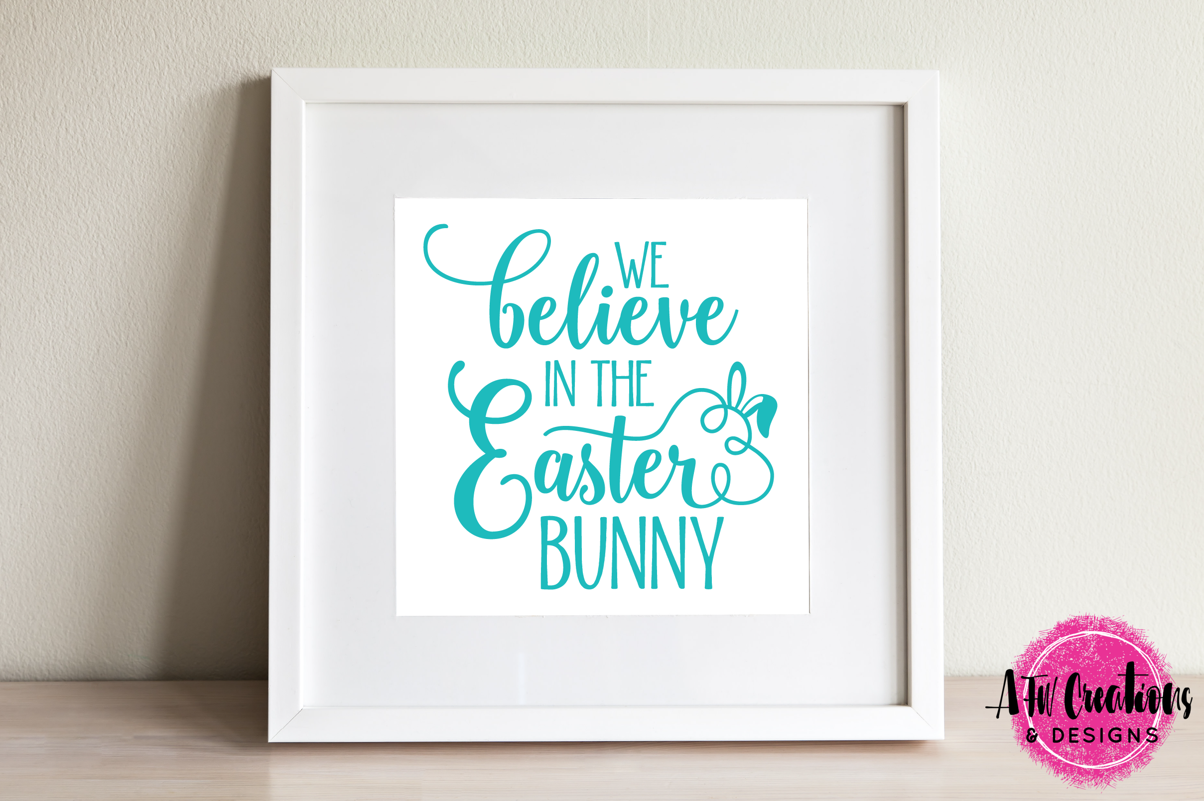 We Believe in the Easter Bunny - SVG, DXF, EPS Cut Files example image 2