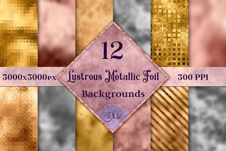 Lustrous Metallic Foil Backgrounds - 12 Image Textures Set example image 1