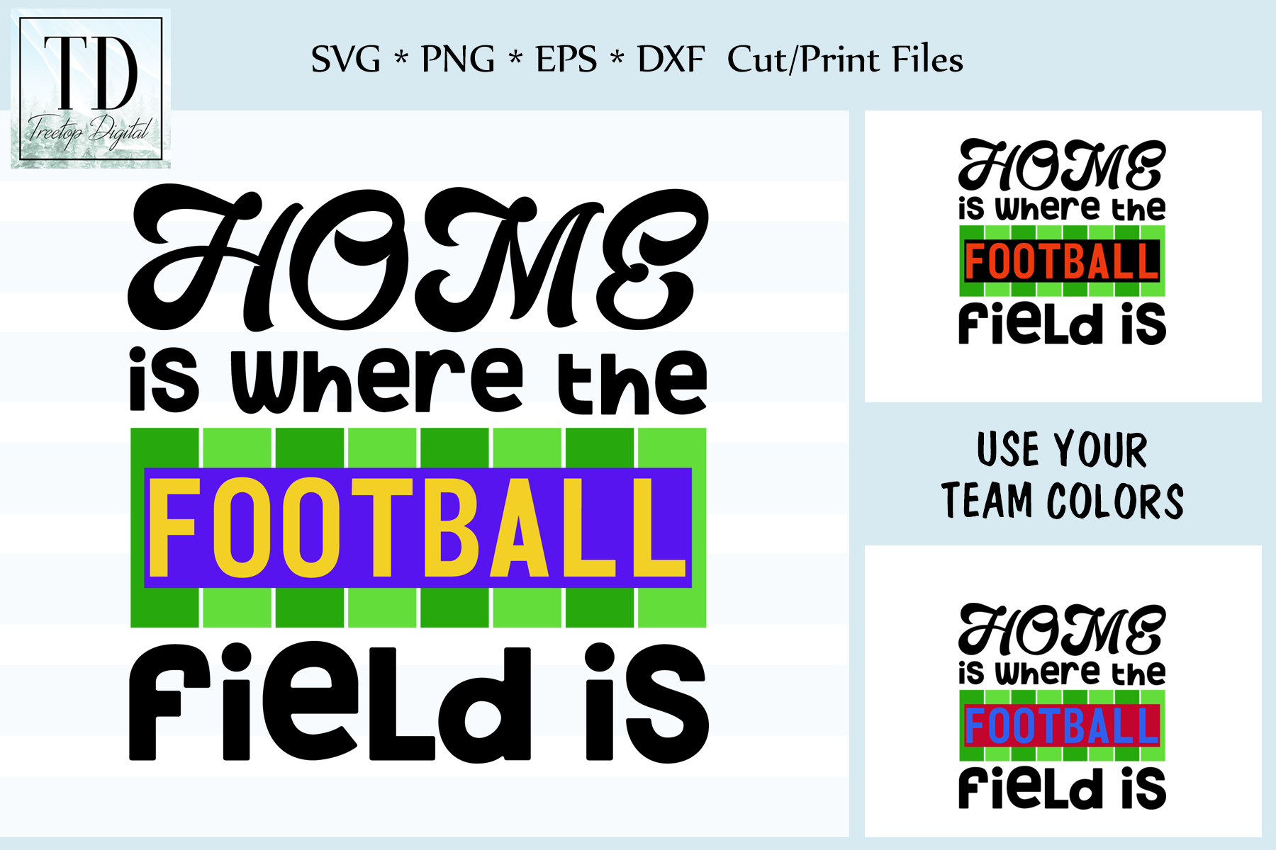 Home is where the Football Field Is, SVG, Sublimation Design example image 1
