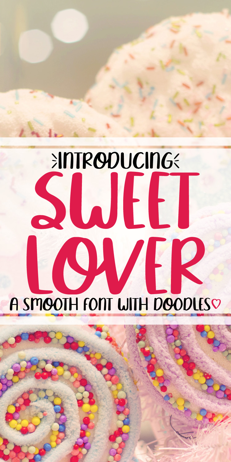Sweet Lover - A Smooth Hand Lettered Font w/ Doodles by DWS example image 9