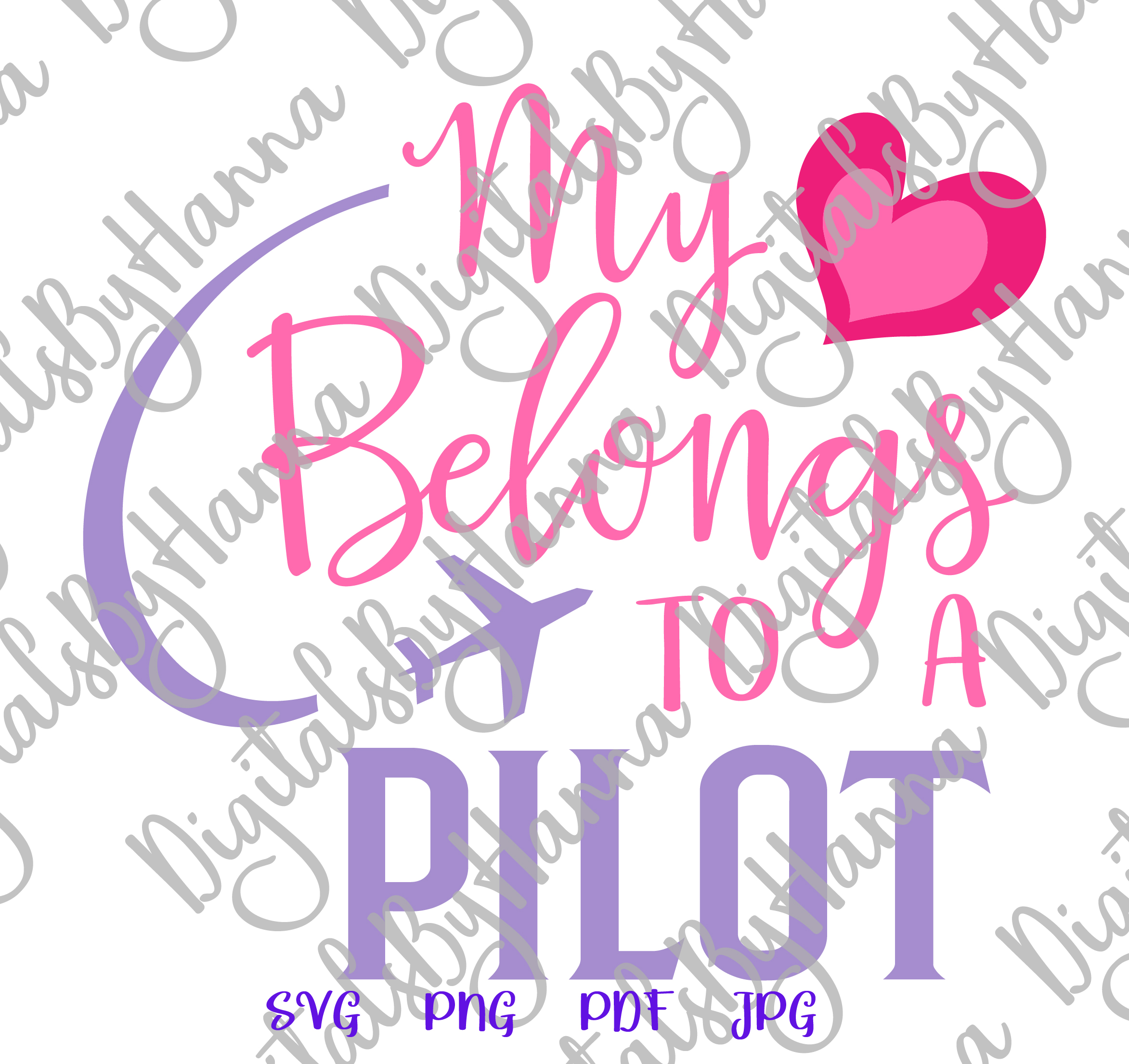 My Heart Belongs to a Pilot Love Sign Cut & Print PNG SVG example image 4