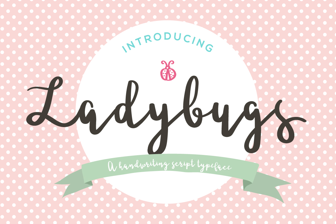 Ladybugs Script Font example image 1