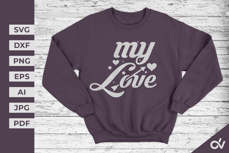 My Love - Valentines SVG example image 1