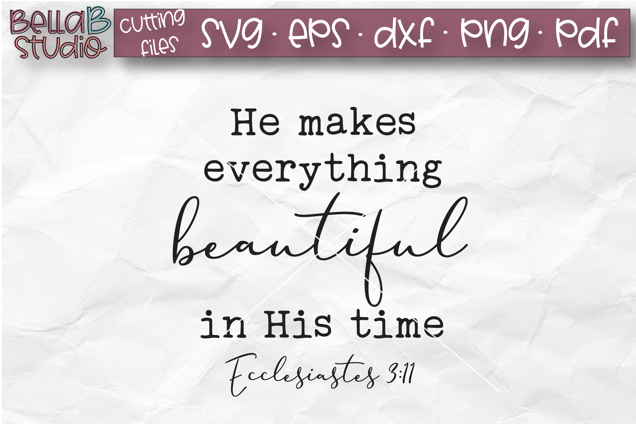 He Makes Everything Beautiful in His Time SVG, Christian SVG example image 2