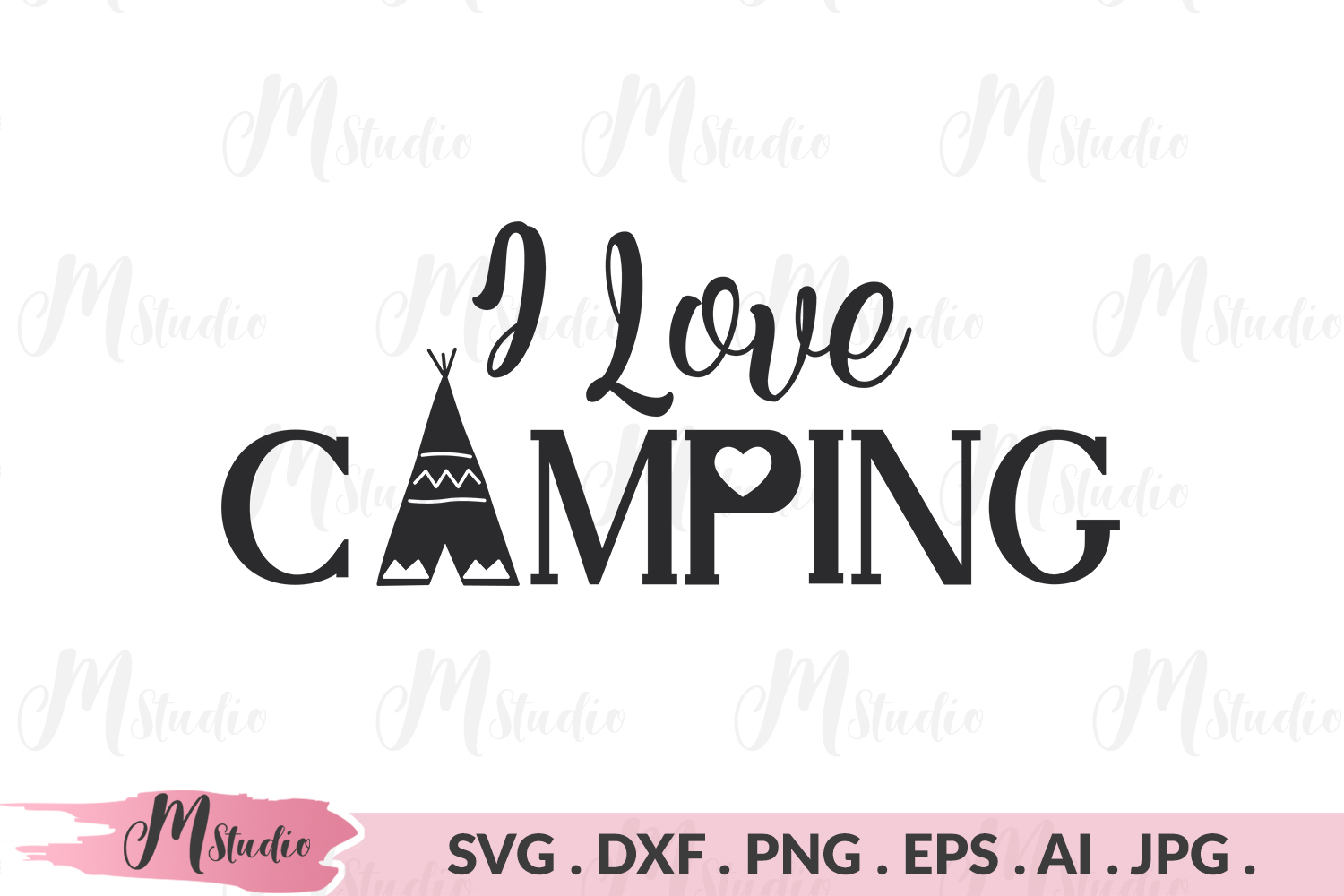 I Love Camping svg. example image 1