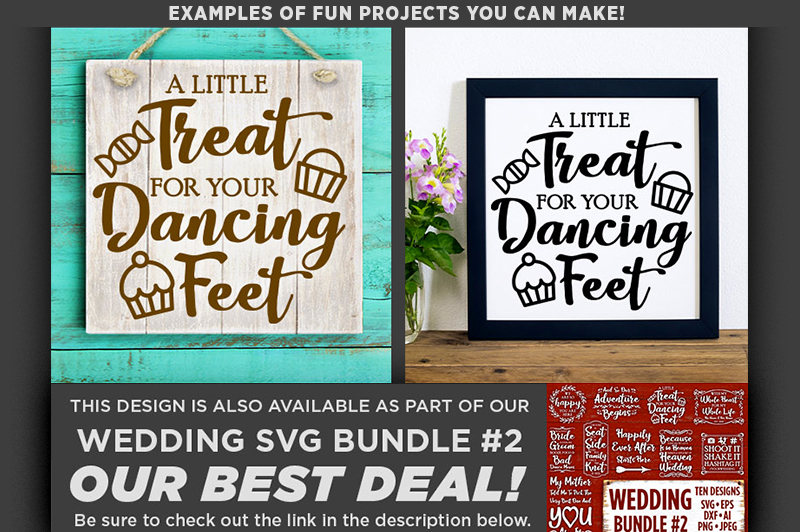 A Little Treat For Your Dancing Feet SVG Wedding Sign - 5513 example image 2