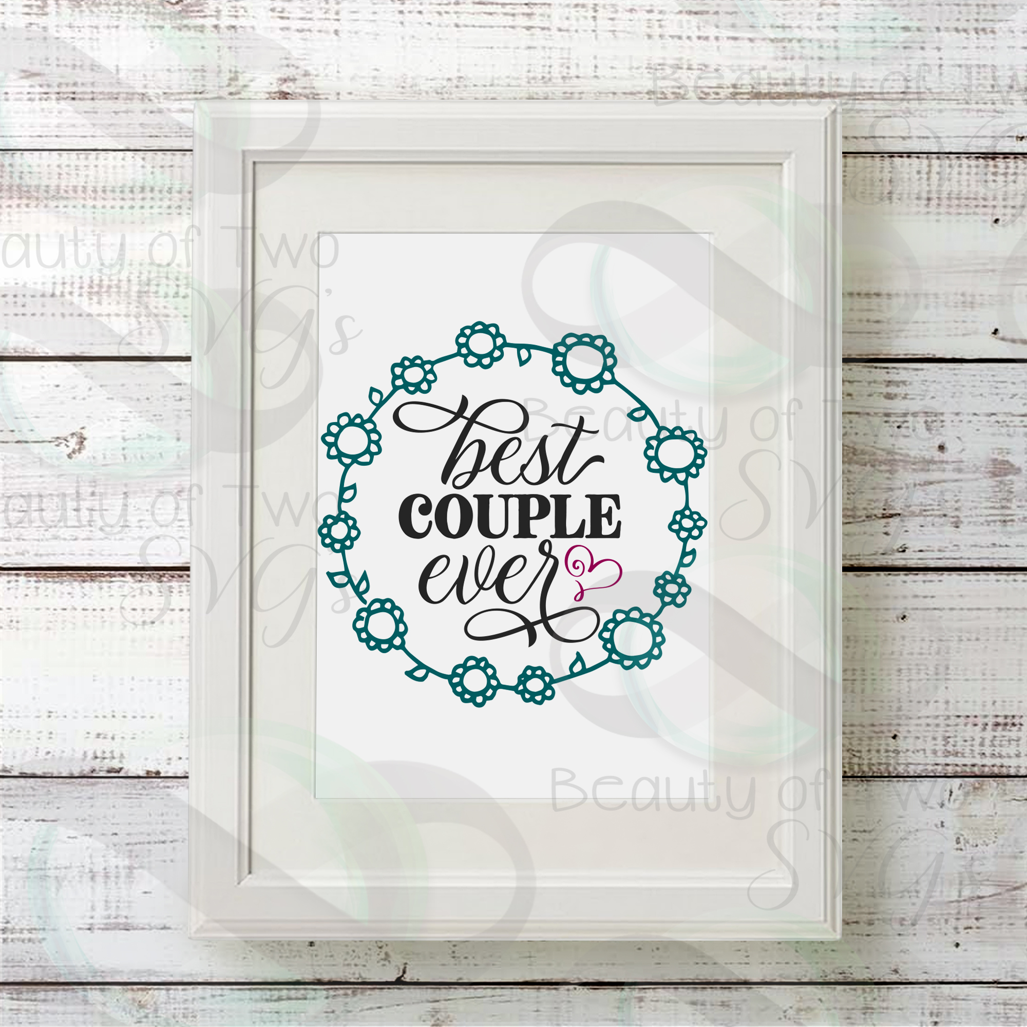 Wedding sign svg & png, Best couple ever svg, Wedding Gift example image 2