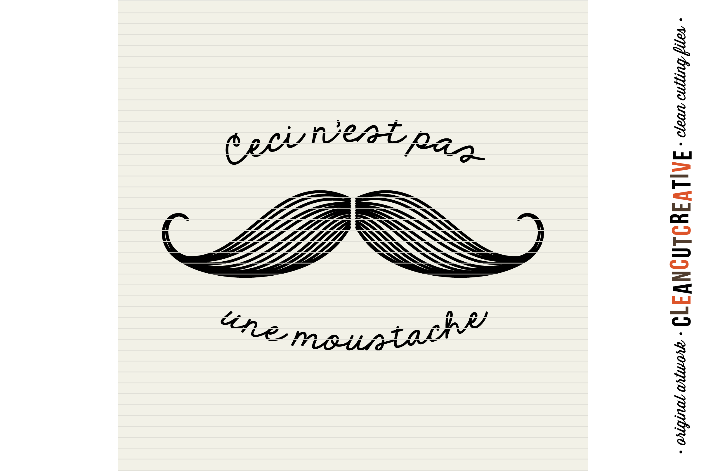 Ceci N'est pas une Moustache - funny mustache quote - SVG DXF EPS PNG - Cricut and Silhouette - clean cutting files example image 2