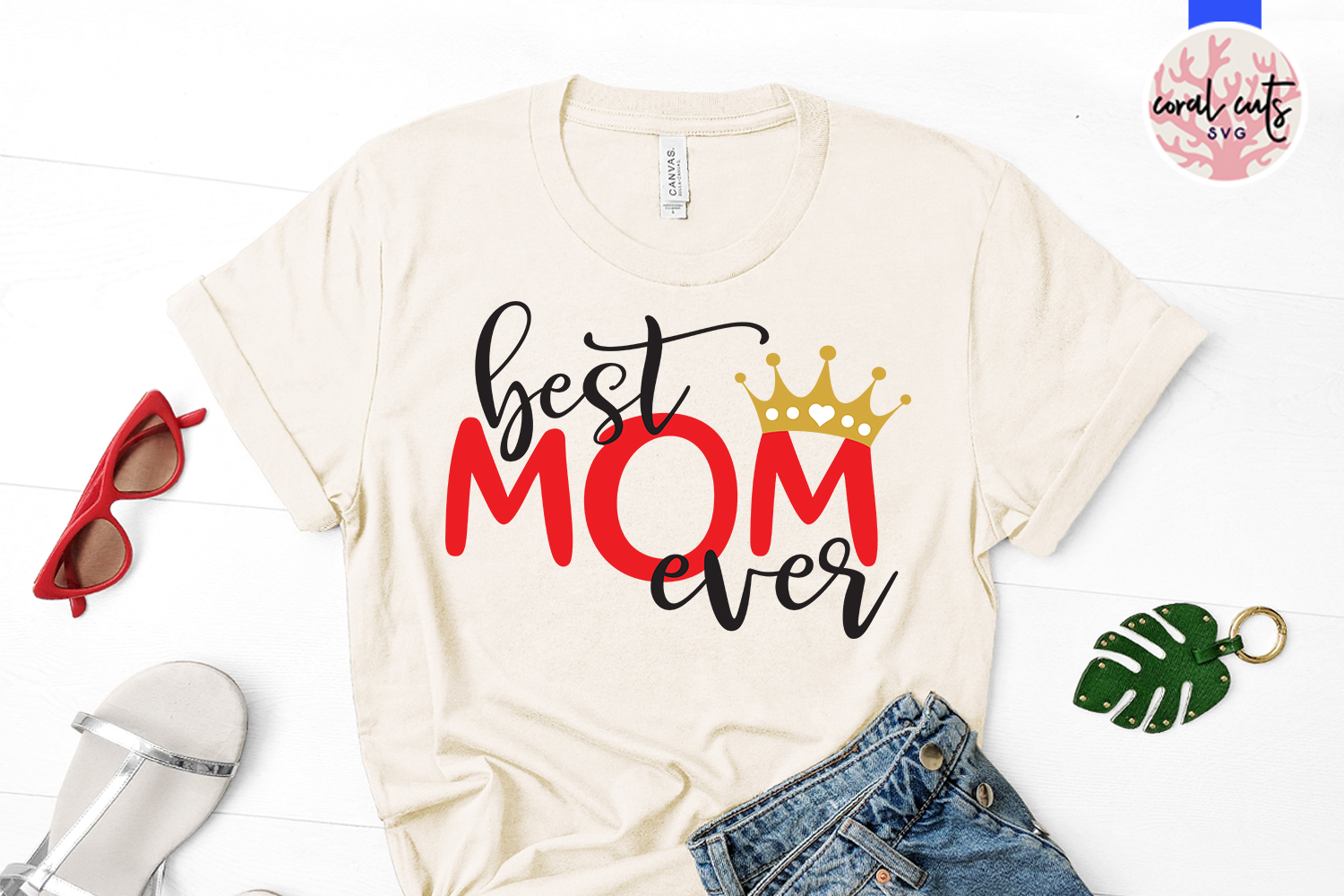 Best mom ever - Mother SVG EPS DXF PNG File example image 2