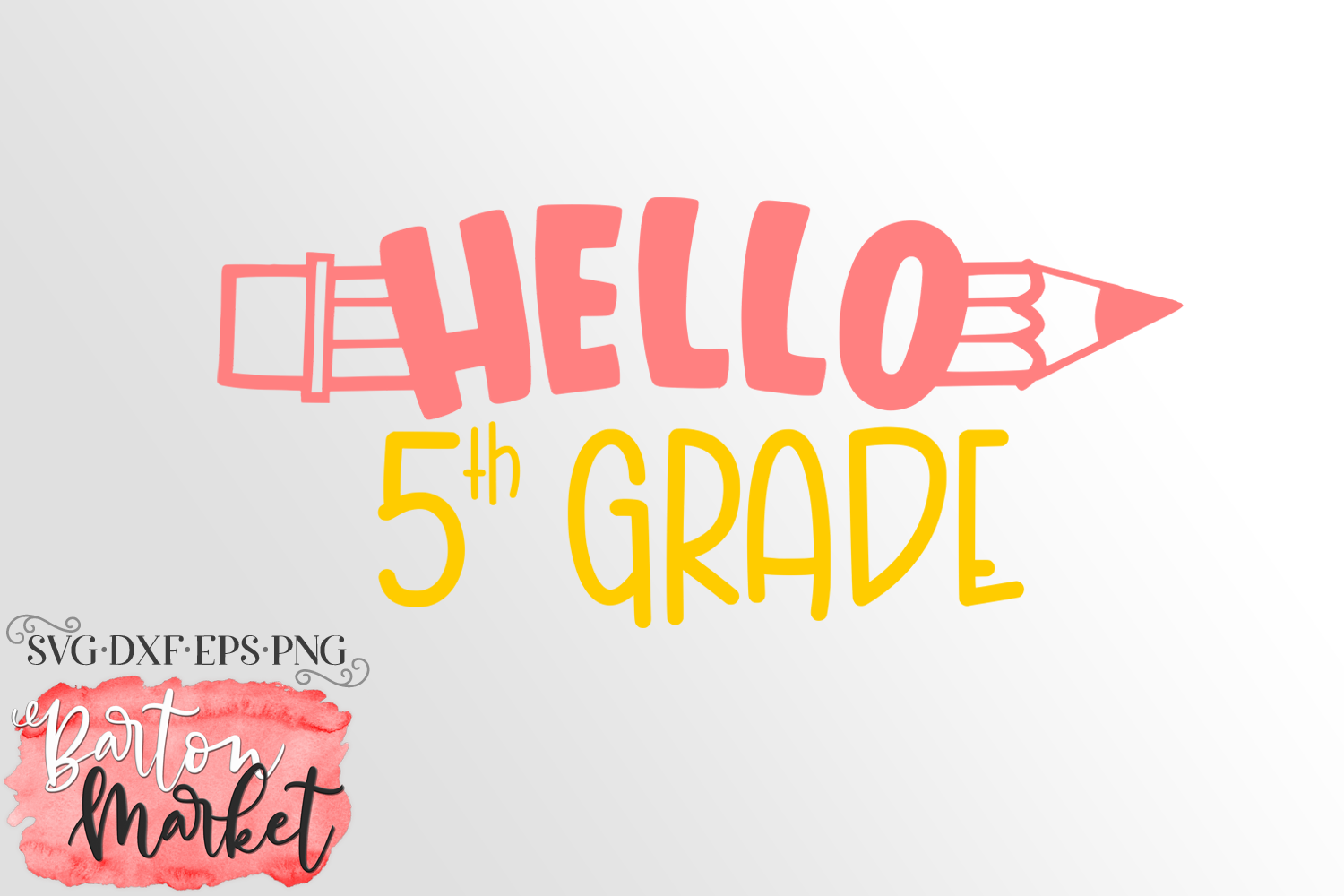 Hello 5th Grade SVG DXF EPS PNG example image 2