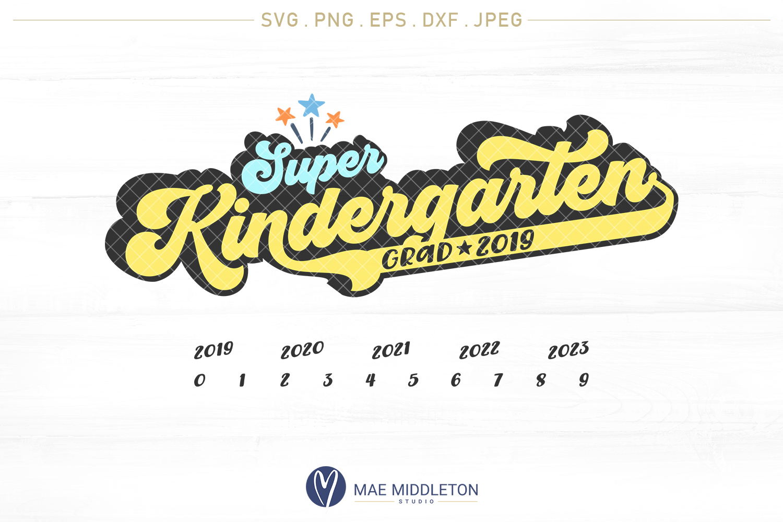 Super Kindergarten Grad with years example image 1
