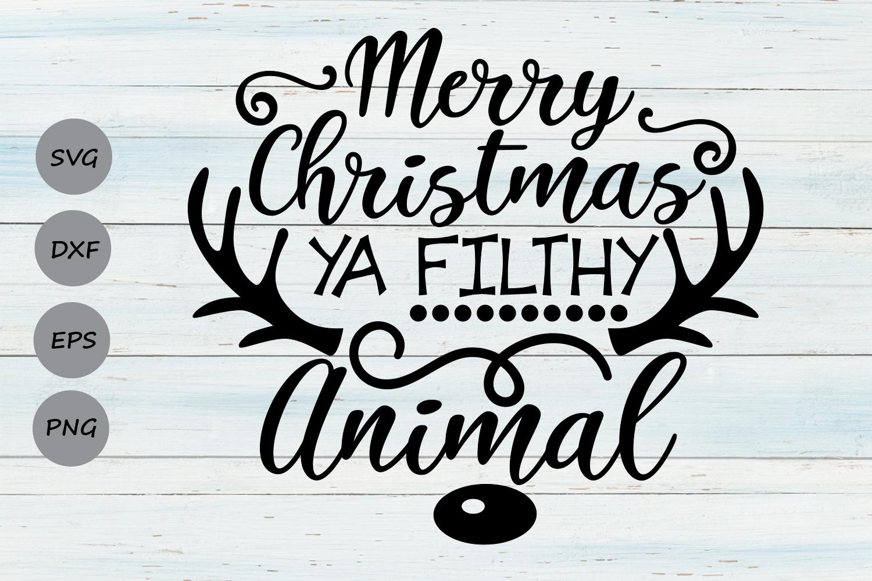 Merry Christmas Ya Filthy Animal Svg.Merry Christmas Ya Filthy Animal Svg Christmas Svg