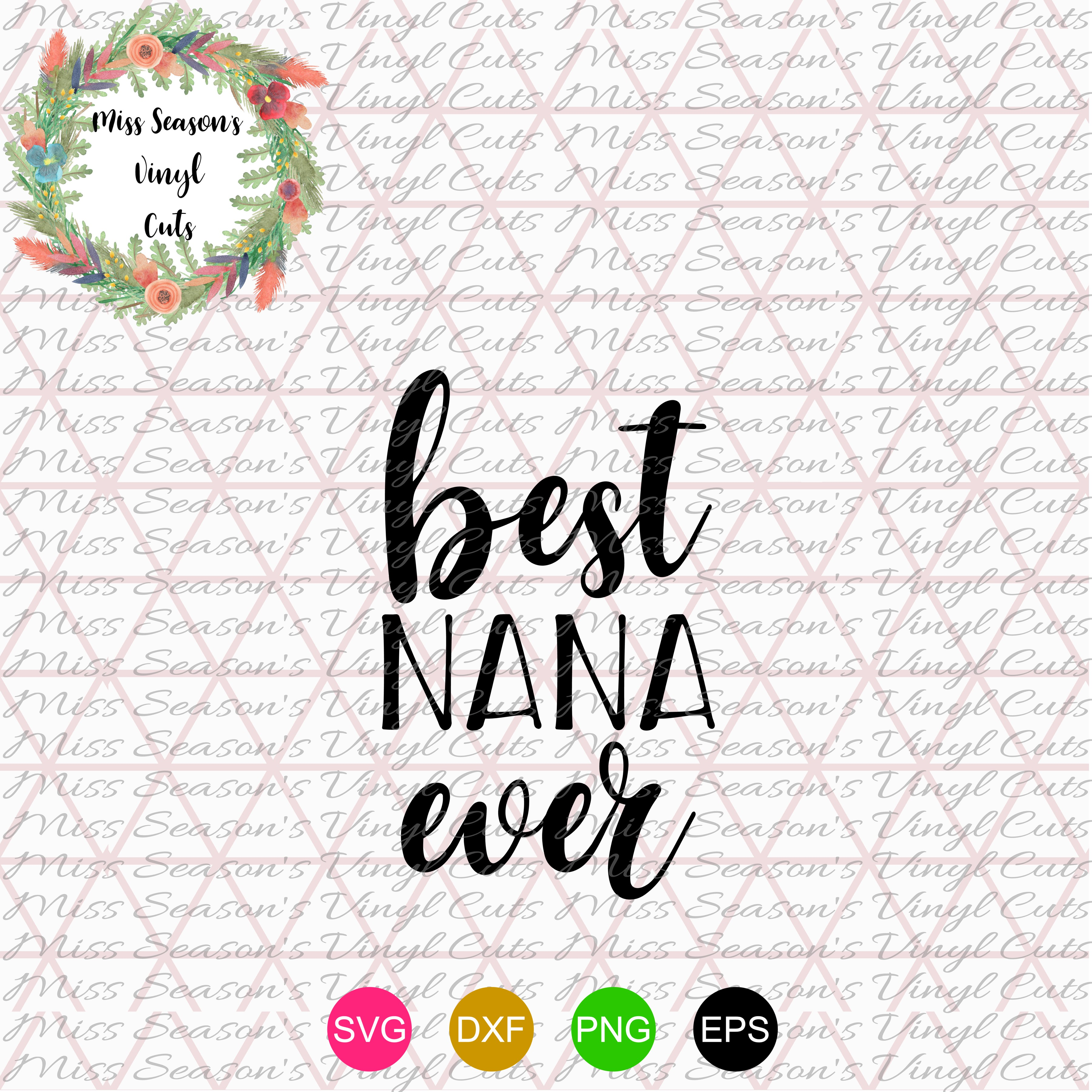 Best Nana Ever SVG  example image 1