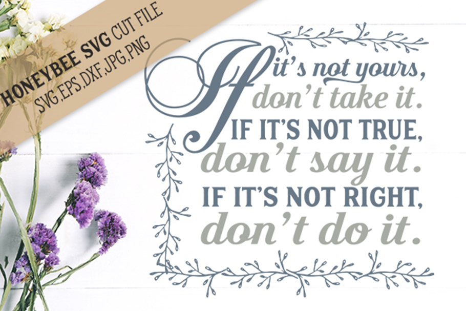 If It's Not Yours Don't Take It svg example image 1