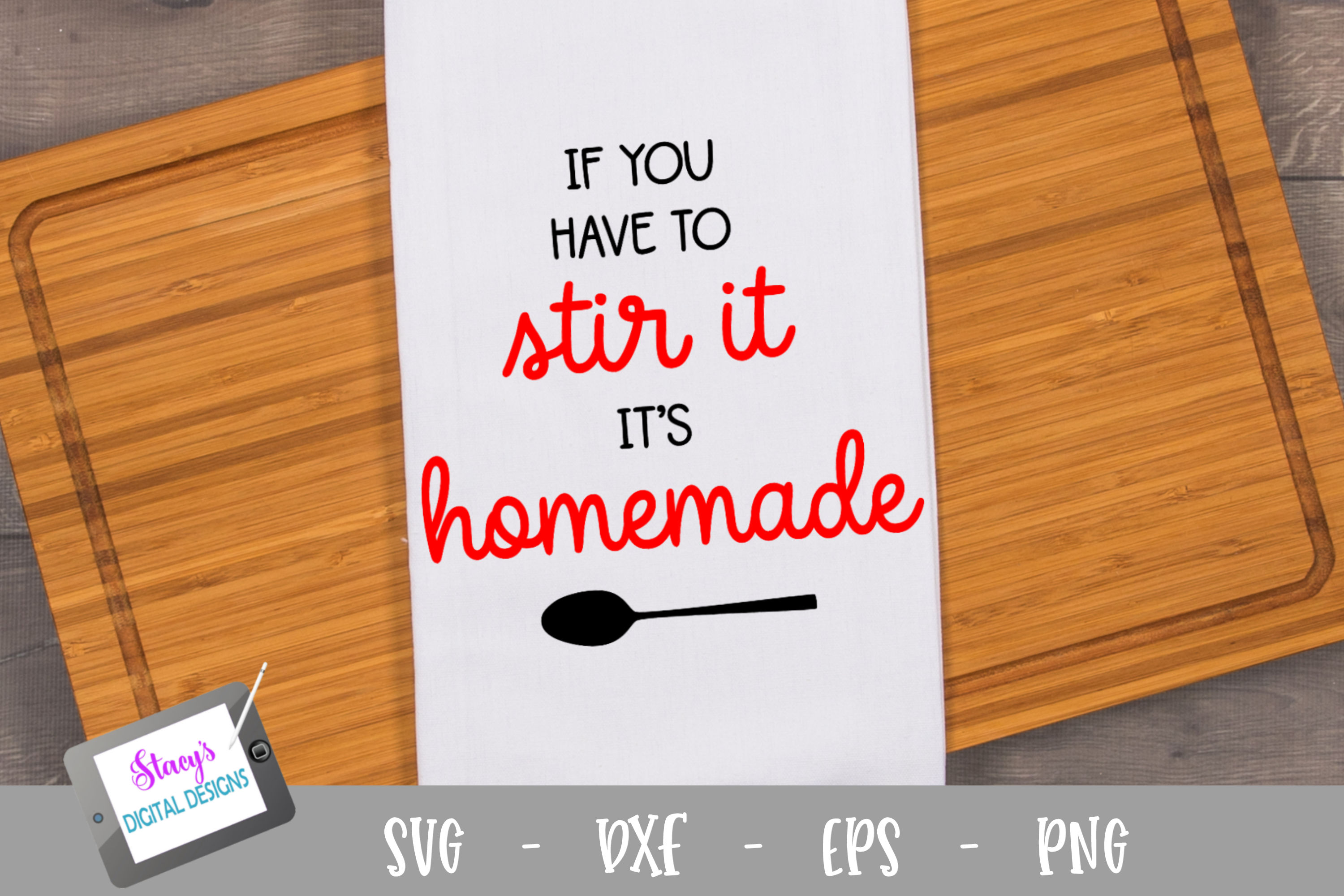 If you have to stir it, it's homemade SVG example image 1