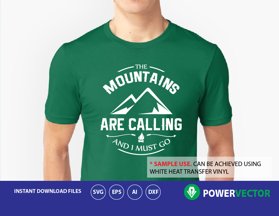 Svg The Mountains Are Calling And I Must Go Silhouette Cut File. Svg Adventure Printable Design example image 2