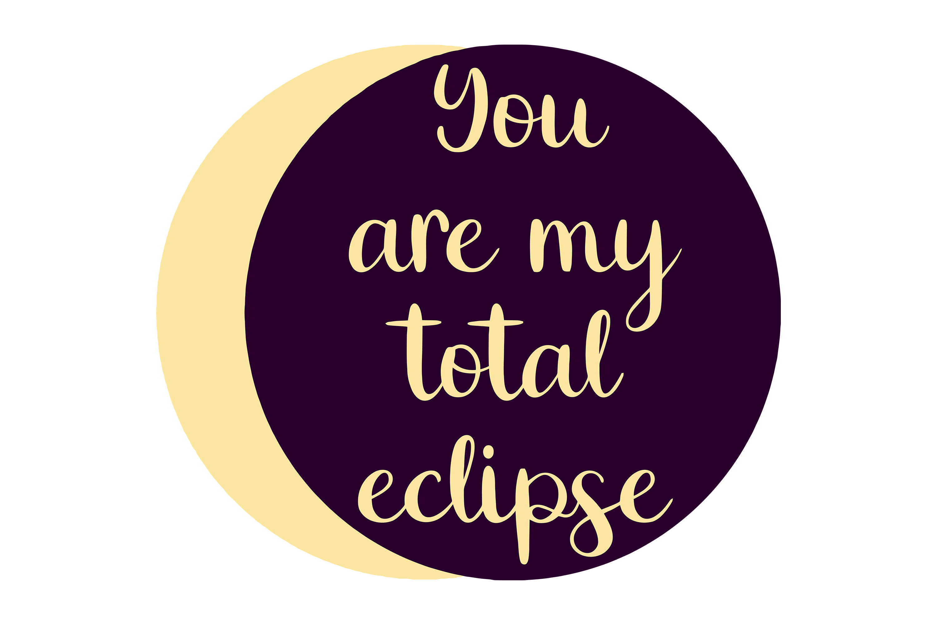 You are my total eclipse example image 1
