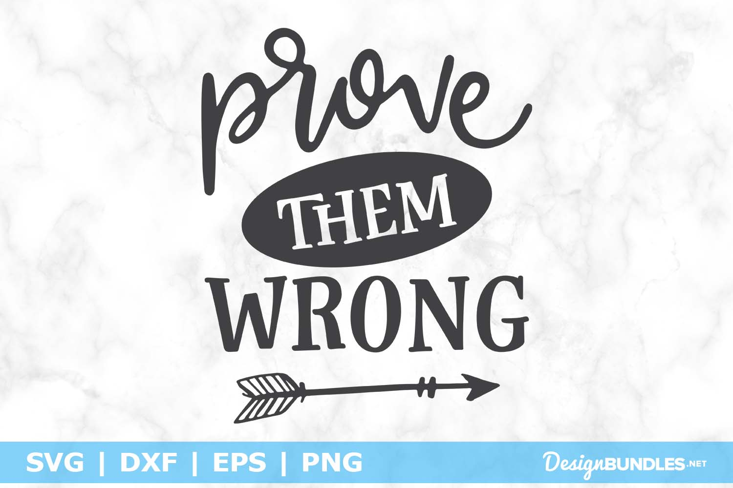 Prove Them Wrong SVG File example image 1